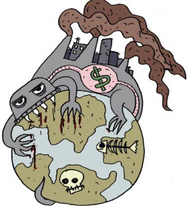 Desenho de planeta todo poluído, com um monstro a devorá-lo. O monstro tem um casco que é uma fábrica com chaminés poluidoras e em seu estômago há o símbolo do dinheiro (cifrão).