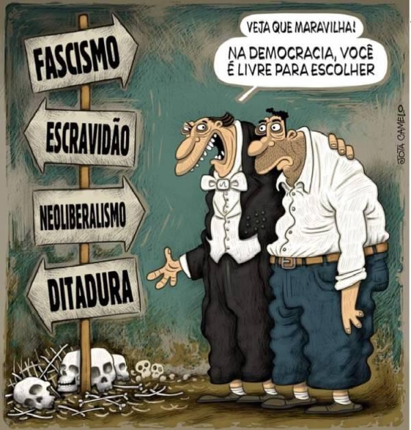 """Em uma pilha de caveiras, um poste com quatro placas onde se lê """"Fascismo"""", """"Escravidão"""", """"Neoliberalismo"""", """"Ditadura"""". Dois homens, onde um fala para outro: """"Veja que maravilha1 Na democracia, você é livre para escolher"""""""